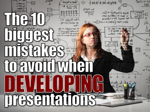 DEVELOPING: TOP 10 MISTAKES