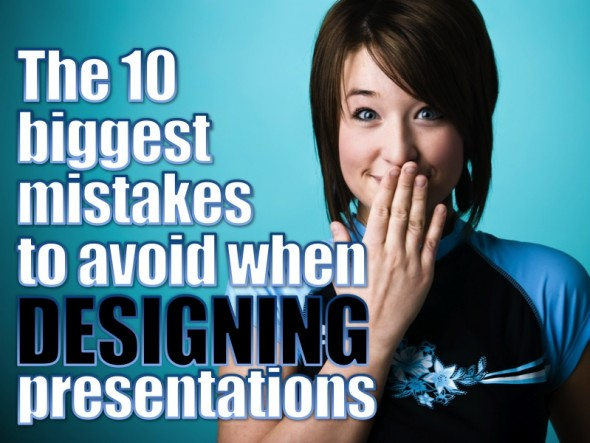 DESIGNING: TOP 10 MISTAKES