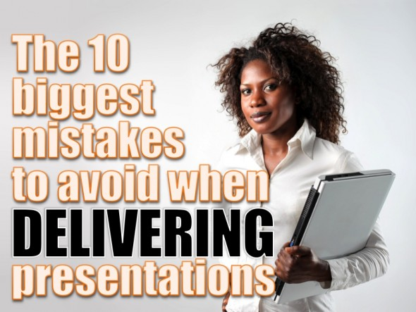 DELIVERING: TOP 10 MISTAKES