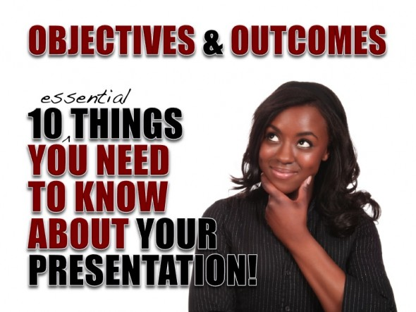 OBJECTIVES & OUTCOMES: 10 QUESTIONS